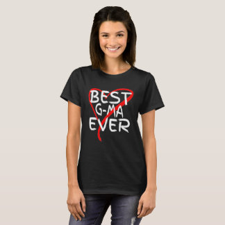 Best G-Ma Ever Cute Mothers Day Gift T-Shirt