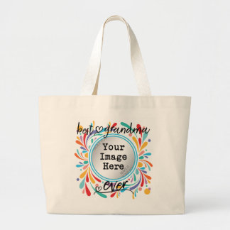Best Gandma Ever Large Tote Bag