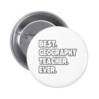 Best Geography Teacher Ever Button