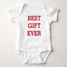 Best Gift Ever - Baby Jersey Bodysuit