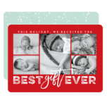 Best Gift Ever New Baby Holiday Photo Collage Card