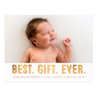 Best. Gift. Ever. Pink /Gold Faux Foil Photo Birth Postcard
