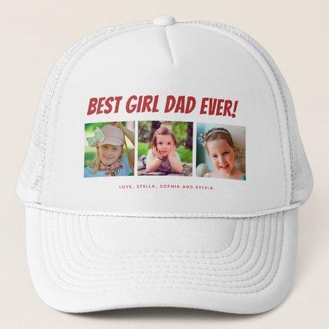 Best Girl Dad Ever 3 Photos Trucker Hat