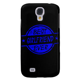Best Girlfriend Ever Blue Galaxy S4 Case