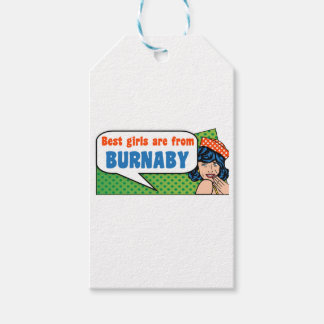Best girls are from Burnaby Gift Tags