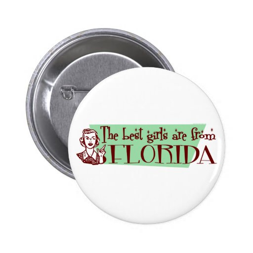 Best Girls are from Florida Pin