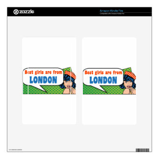 Best girls are from London Kindle Fire Skin