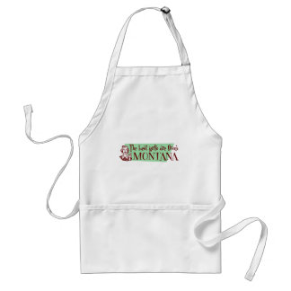 Best Girls are from Montana Adult Apron