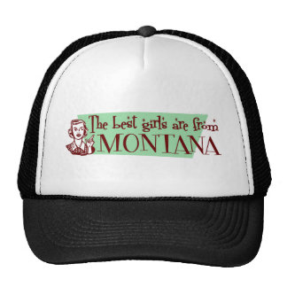 Best Girls are from Montana Hat
