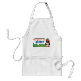 Best girls are from Quebec Adult Apron