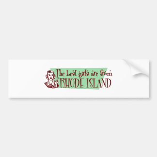 Best Girls are from Rhode Island Bumper Sticker