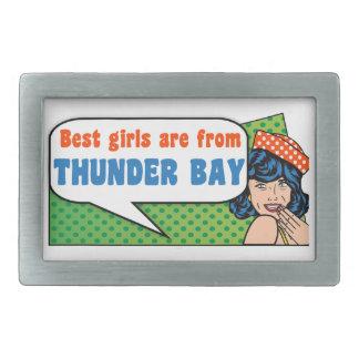 Best girls are from Thunder Bay Rectangular Belt Buckle