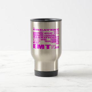Best Girls EMTs : Pink Greatest EMT Travel Mug
