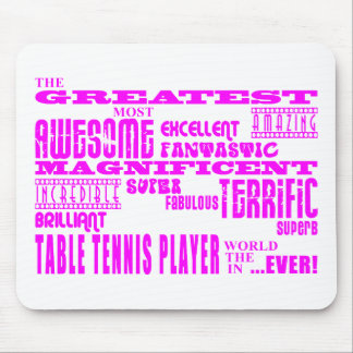 Best Girls Table Tennis Players : Greatest Player Mouse Pad