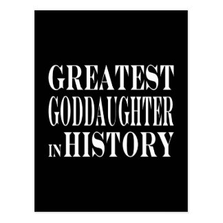 Best Goddaughters Greatest Goddaughter in History Postcard