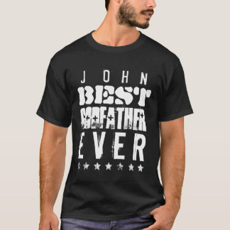 Best GODFATHER Ever or Any Sentiment B05 T-Shirt