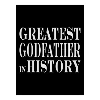 Best Godfathers Greatest Godfather in History Poster