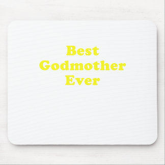Best Godmother Ever Mouse Pad