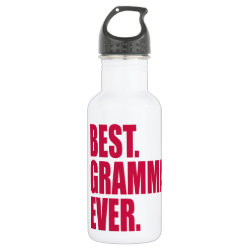 Water Bottle (24 oz) with Best. Gramma. Ever. (pink) design