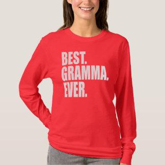 Best. Gramma. Ever. (pink) T-Shirt