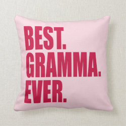 Cotton Throw Pillow with Best. Gramma. Ever. (pink) design