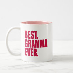 Two-Tone Mug with Best. Gramma. Ever. (pink) design