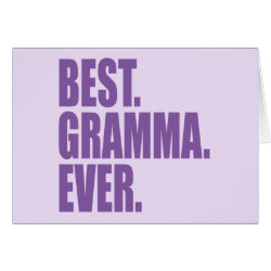 Greeting Card with Best. Gramma. Ever. (purple) design