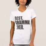Best. Gramma. Ever. Shirts