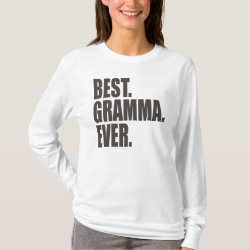 Women's Basic Long Sleeve T-Shirt with Best. Gramma. Ever. design