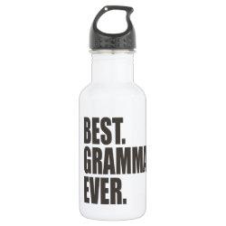 Water Bottle (24 oz) with Best. Gramma. Ever. design