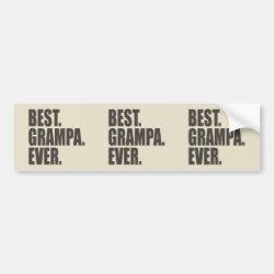 Bumper Sticker with Best. Grampa. Ever. design