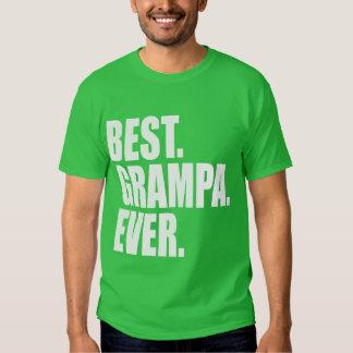 Best. Grampa. Ever. (green) T Shirt
