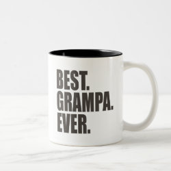 Best. Grampa. Ever. Two-Tone Mug