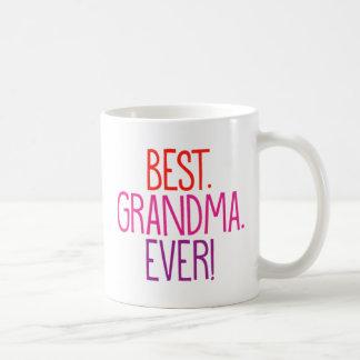 Best. Grandma. Ever! Coffee Mug
