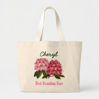 Best Grandma Ever Custom Name  Rhododendron Large Tote Bag