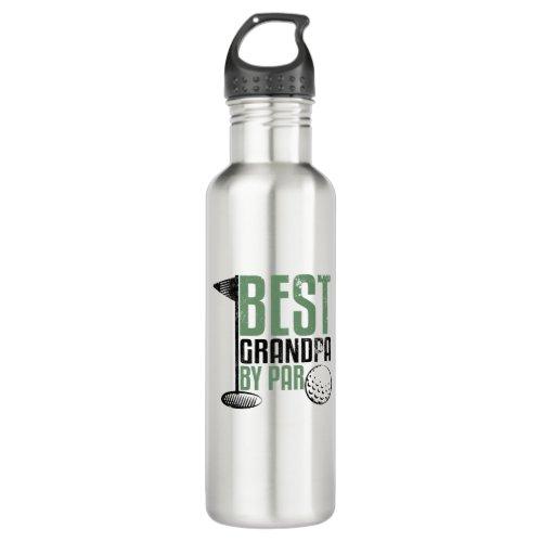 Best Grandpa By Par Father's Day Golf Grandad Golf Stainless Steel Water Bottle