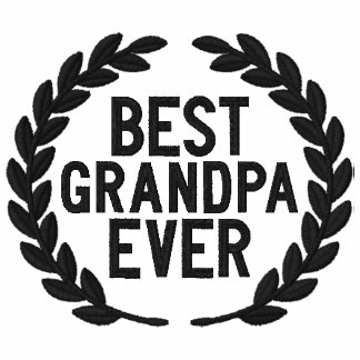 Best Grandpa Ever All Star Laurels Embroidery Hoodies