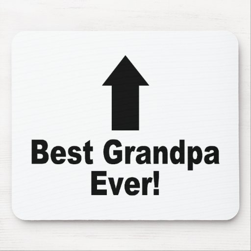 Best Grandpa Ever Mouse Pad