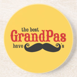 Sandstone Drink Coaster with Best Grandpas Have Mustaches design