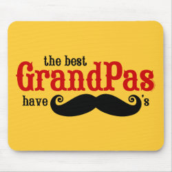 Mousepad with Best Grandpas Have Mustaches design