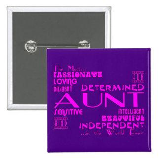 Best & Greastest Aunties & Aunts : Qualities Pinback Button