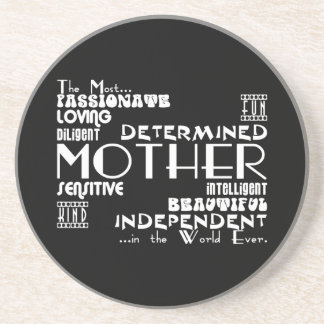 Best & Greastest Mothers & Moms : Qualities Drink Coaster