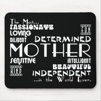 Best & Greastest Mothers & Moms : Qualities Mouse Pad