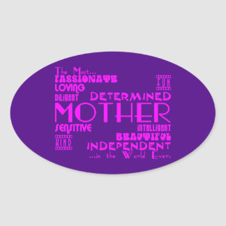Best & Greastest Mothers & Moms : Qualities Oval Sticker