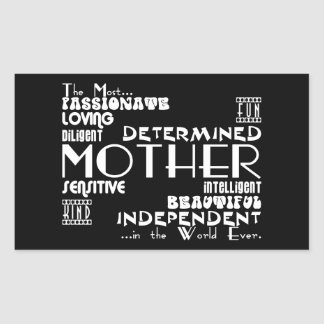Best & Greastest Mothers & Moms : Qualities Rectangular Sticker