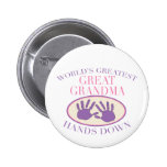 Best Great Grandma Hands Down T-shirt Pins