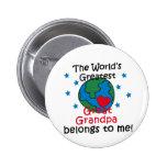 Best Great Grandpa Belongs to me Buttons
