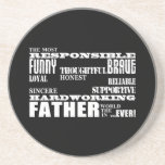 Best & Greatest Fathers & Dads Qualities of a Man Coaster