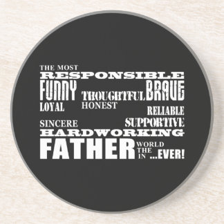 Best & Greatest Fathers & Dads Qualities of a Man Drink Coaster