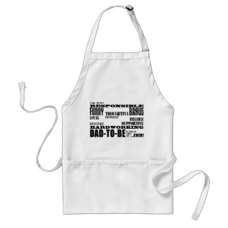 Best Greatest Future Fathers Dads to Be Qualities Adult Apron